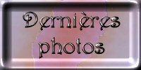 Dernières photos